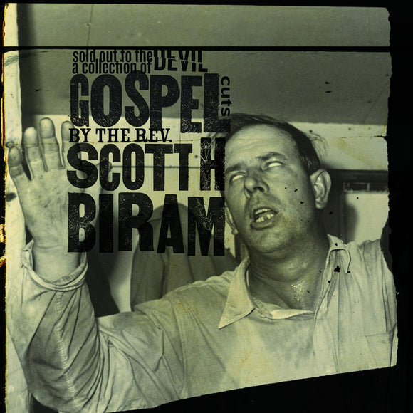 Biram, Scott B. - Sold Out To The Devil - LP
