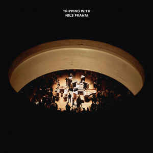 Frahm, NIls - Tripping With Nils Frahm - 2xLP