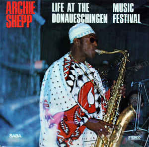 Used - Shepp, Archie - Life At The Donaueschingen Music Festival - LP