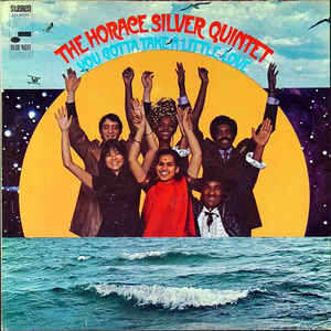 Used - Silver, Horace Quintet - You Gotta Take A Little Love - LP