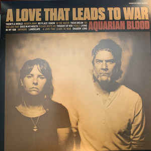 New - Aquarian Blood - A Love That Leads To War - LP