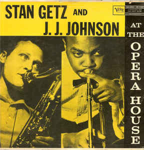 Used - Getz, Stan & JJ Johnson - At The Opera House - LP