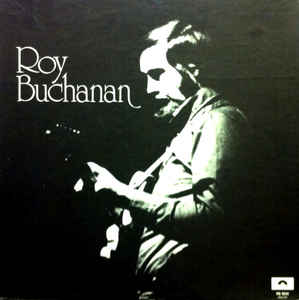 Used - Buchanan, Roy - Self Titled - LP