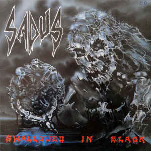 Used - Sadus - Swallowed In Black - LP