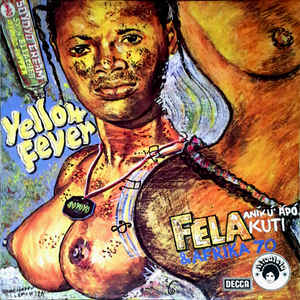 Kuti, Fela - Yellow Fever - LP