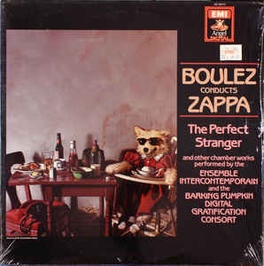 Boulez Conducts Zappa - The Perfect Stranger - LP