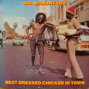 Used - Dr. Alimantado - Best Dressed Chicken In Town - LP