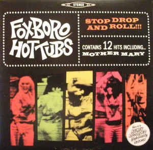 Used - Foxboro Hot Tubs - Stop Drop & Roll - LP