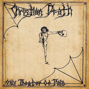 New - Christian Death - Only Theater Of Pain - LP