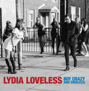 New - Loveless, Lydia - Boy Crazy & Single - LP