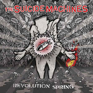 The Suicide Machines - Revolution Spring - LP