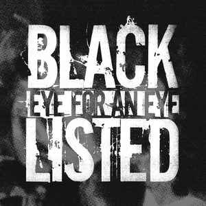 Blacklisted - Eye For An Eye - 7""