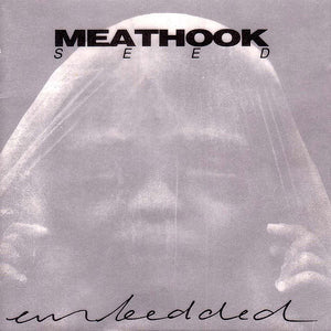 Used - Meathook Seed ‎– Embedded - LP