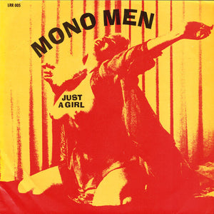 Used - Mono Men ‎– Just A Girl - 7""