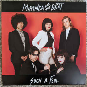Miranda & The Beat - Such A Fool - 7