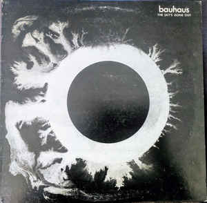 Bauhaus - The Sky's Gone Out - LP