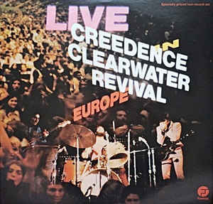 Used - Creedence Clearwater Revival - Live In Europe - 2xLP