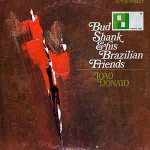 Used - Shank, Bud - With His Brazilian Friends - LP
