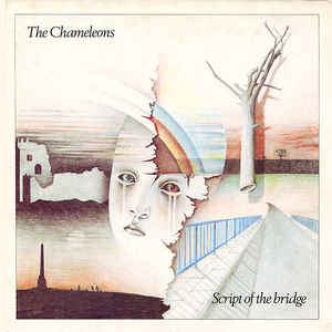 Used - The Chameleons - Script Of The Bridge - LP