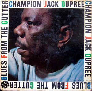 Used - Dupree, Champion Jack - Blues From The Gutter - LP