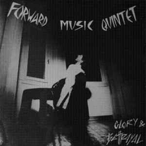 Used - Forward Music Quintet - Glory & Betrayal - LP