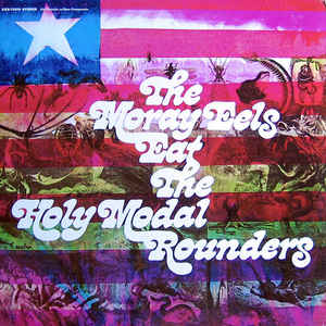 Used - Holy Modal Rounders - Moray Eels Eat - LP