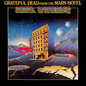 Used - Grateful Dead - Mars Hotel - LP