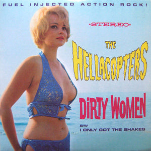 "Used - Hellacopters ‎– Dirty Women B/W I Only Got The Shakes - 7"" (Blue)"