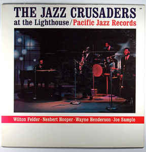Used - The Jazz Crusaders - At The Lighthouse - LP