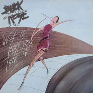 Used - Black Rose - Walk It Like You Talk It - LP