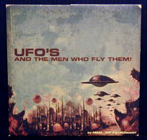 Used - Man Or Astroman - UFO's And The Men Who Fly Them - 7