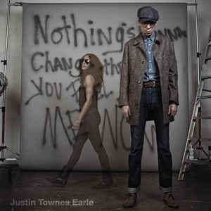 New - Earle, Justin Townes - Nothings Gonna Change... - LP