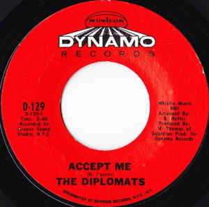 Used - The Diplomats - Accept Me - 7""