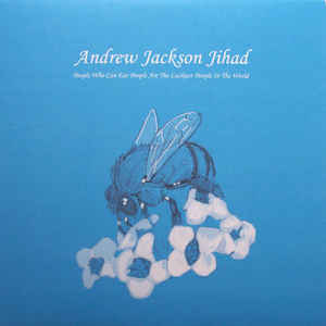 Used - Andrew Jackson Jihad - People Who Can Eat People... - LP
