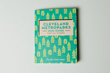 Load image into Gallery viewer, Cleveland Metroparks Mini-Guide