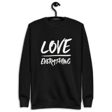Love Over Everything Unisex Fleece Pullover