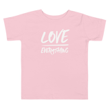 Toddler Love Over Everything Tee