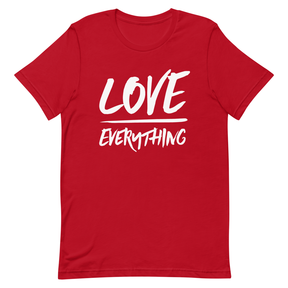 Love Over Everything t-shirt (unisex)
