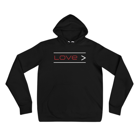 Love is Greater Unisex Hoodie