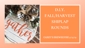 DIY Shiplap Rounds @ Carey's Brew House 9/13