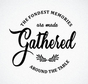Vinyl Stencil - The fondest memories are made