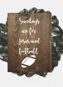 Sundays Are For Jesus & Football Sports Sign