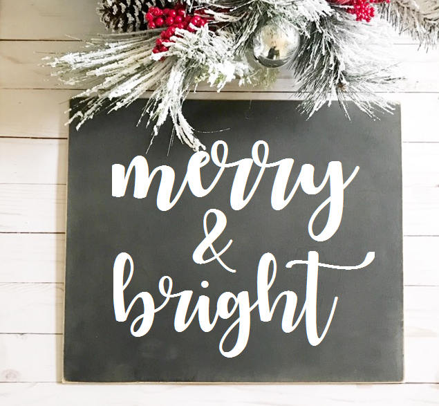 Merry & Bright Chalkboard Style Sign