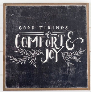Good Tidings Of Comfort & Joy Framed Wood Sign