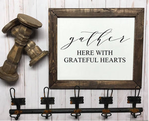 Gather Here With Grateful Hearts Framed Wood Sign