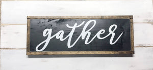 Gather Framed Wood Sign