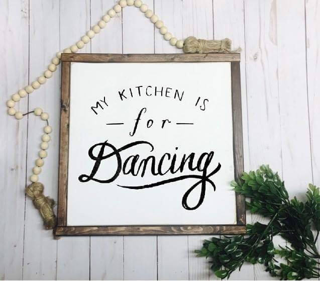 My Kitchen Is For Dancing Framed Wood Sign
