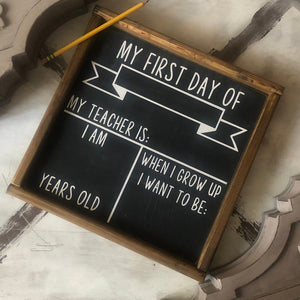 SINGLE SIDE First Day Of School Chalkboard