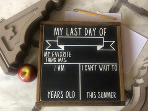 DOUBLE SIDED First-Last Day Of School Chalkboard