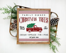Load image into Gallery viewer, Family Owned Christmas Trees Framed Wood Sign